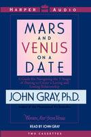 Mars and Venus on a Date - John Gray