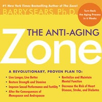 The Anti-Aging Zone - Barry Sears