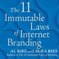 The 11 Immutable Laws of Internet Branding - Al Ries, Laura Ries