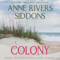 Colony - Anne Rivers Siddons
