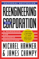 Reengineering the Corporation - James Champy,Michael Hammer