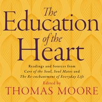 Education of the Heart - Thomas Moore