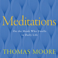 Meditations - Thomas Moore