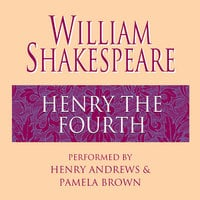 Henry the Fourth - William Shakespeare