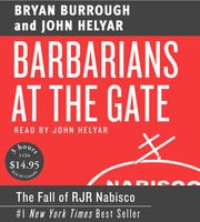 Barbarians at the Gate - John Helyar, Bryan Burrough