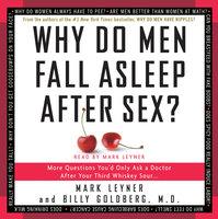 Why Do Men Fall Asleep After Sex - Mark Leyner, Billy Goldberg