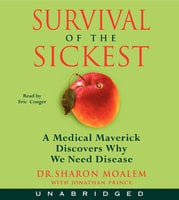 Survival of the Sickest - Jonathan Prince,Dr. Sharon Moalem