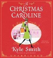 A Christmas Caroline - Kyle Smith