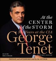 At the Center of the Storm - George Tenet
