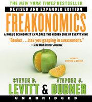 Freakonomics Rev Ed - Stephen J. Dubner, Steven D. Levitt