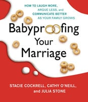 Babyproofing Your Marriage - Stacie Cockrell