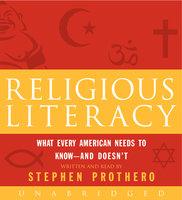 Religious Literacy - Stephen Prothero