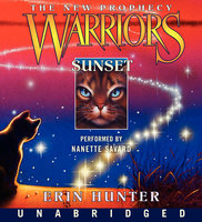 Warriors: The New Prophecy #6 – Sunset - Erin Hunter