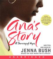Ana's Story - Jenna Bush Hager