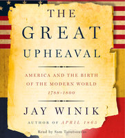 The Great Upheaval - Jay Winik