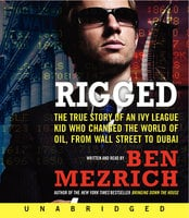 Rigged - Ben Mezrich