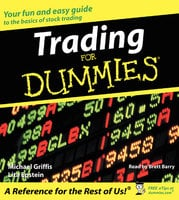 Trading for Dummies - Michael Griffis, Lita Epstein