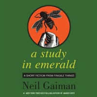 A Study in Emerald - Neil Gaiman