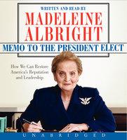 Memo to the President Elect - Madeleine Albright