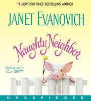 Naughty Neighbor - Janet Evanovich