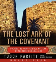The Lost Ark of The Covenant - Tudor Parfitt