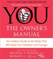 YOU: The Owner's Manual - Michael F. Roizen,Mehmet C. Oz (M.D.)