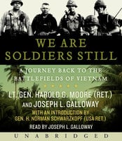 We are Soldiers Still - Joseph L. Galloway,Harold G. Moore