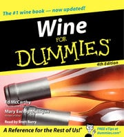 Wine for Dummies 4th Edition - Ed McCarthy, Mary Mulligan