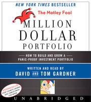The Motley Fool Million Dollar Portfolio - David Gardner, Tom Gardner