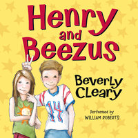 Henry and Beezus - Beverly Cleary