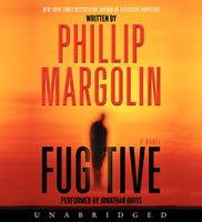 Fugitive - Phillip Margolin