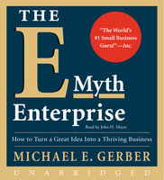 The E-Myth Enterprise - Michael E. Gerber