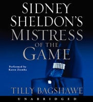 Sidney Sheldon's Mistress of the Game - Sidney Sheldon, Tilly Bagshawe