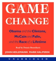 Game Change - Mark Halperin,John Heilemann