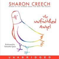 The Unfinished Angel - Sharon Creech