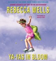 Ya-Yas in Bloom - Rebecca Wells