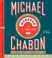 Manhood for Amateurs - Michael Chabon