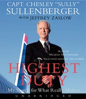 Highest Duty - Chesley B. Sullenberger