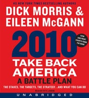 2010: Take Back America - Eileen McGann, Dick Morris