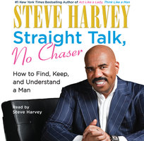 Straight Talk, No Chaser - Steve Harvey