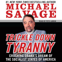 Trickle Down Tyranny - Michael Savage
