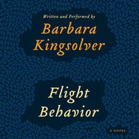 Flight Behavior - Barbara Kingsolver