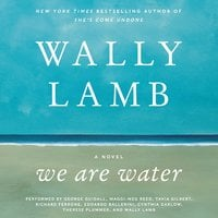 We Are Water - Wally Lamb