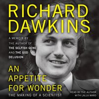An Appetite for Wonder - Richard Dawkins