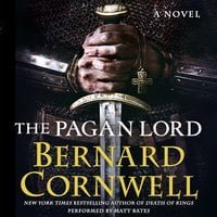 The Pagan Lord - Bernard Cornwell