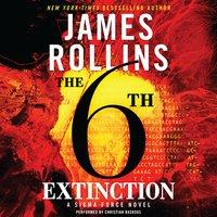 The 6th Extinction - James Rollins