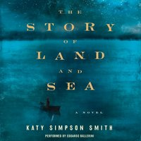 The Story of Land and Sea - Katy Simpson Smith