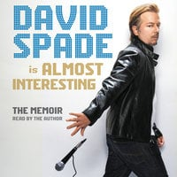 Almost Interesting - David Spade