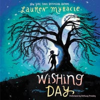 Wishing Day - Lauren Myracle