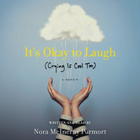 It's Okay to Laugh - Nora McInerny Purmort
